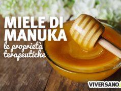 Miele di Manuka: prporietà, utilizzo e controindicazioni