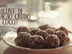 Ricetta: palline di cacao crudo- e cocco