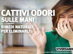 Cattivi odori sulle mani come eliminarli con rimedi naturali