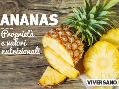 Ananas: proprietà, benefici, calorie e controindicazioni