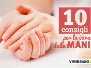10 consigli per la cura delle mani
