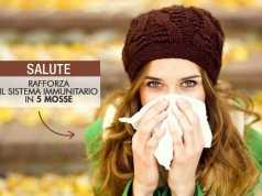 Rafforza il sistema immunitario in 5 mosse
