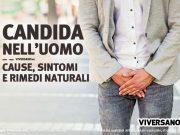 Immagine di copertina dell'articolo - Candida nell'uomo sintomi e rimedi naturali