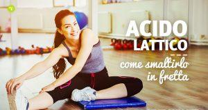 Rimedi per eliminare acido lattico
