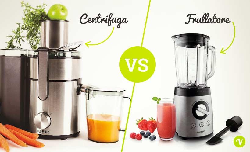 frullatore o centrifuga che differenza c cosa scegliere