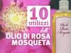 10 utilizzi dell'olio di rosa mosqueta