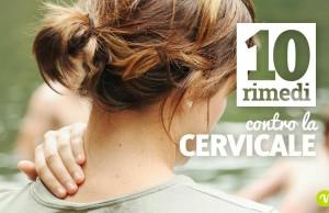 Cervicale: 10 rimedi naturali