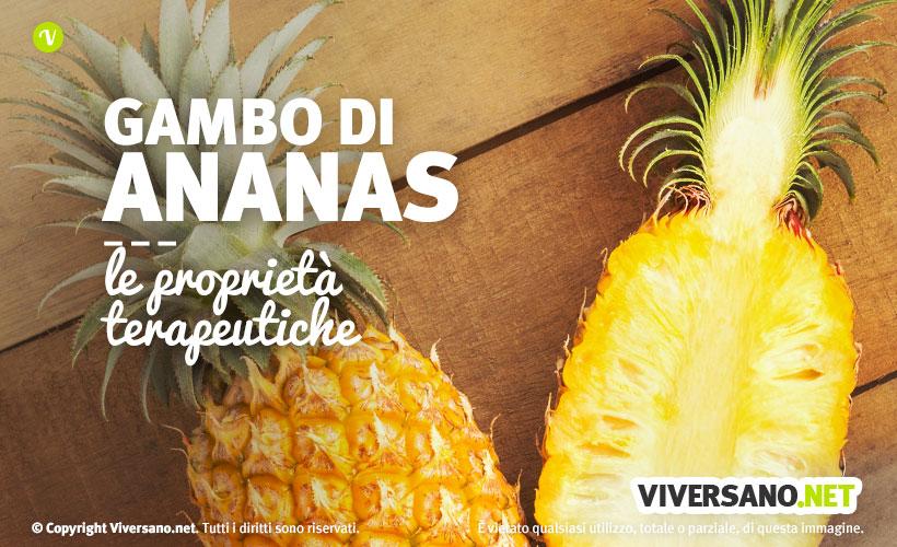 Gambo d'ananas e bromelina: proprietà e utilizzi