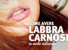 Esercizi e metodi per avere labbra carnose e gonfie