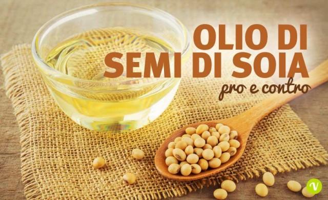 Olio di soia: rischi o benefici?
