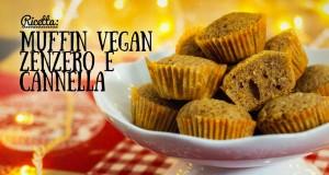 Ricetta per i muffin vegani con cannella e zenzero