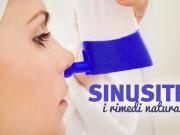 Sinusite: sintomi e rimedi naturali
