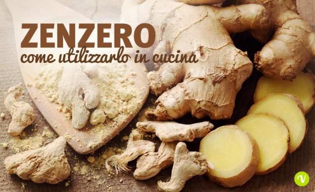 Zenzero in cucina: fresco o secco ecco come usarlo