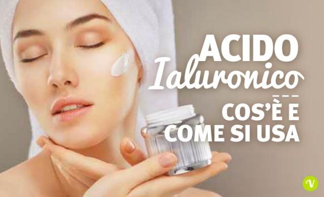 Acido Ialuronico viso e labbra: come funziona e quali sono i benefici