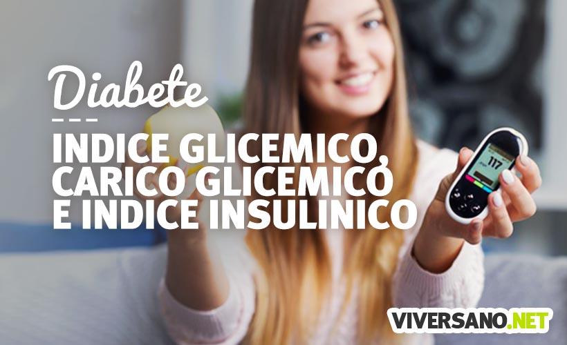 Indice glicemico, carico glicemico e indice insulinico: di cosa si tratta?