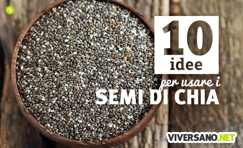10 ricette veloci con i semi di chia