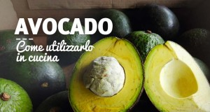 Come usare l'avocado in cucina