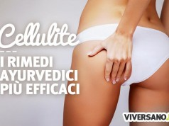 Cellulite: i rimedi dell'ayurveda
