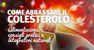 Combattere il colesterolo alto con alimenti e integratori naturali