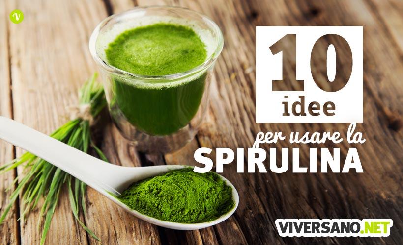 Spirulina 10 modi per usarla in cucina nelle ricette di for Ricette per tutti i giorni della settimana