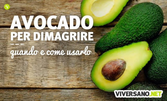 Le proprietà dimagranti dell'avocado