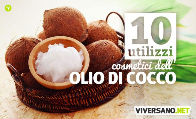 10 utilizzi dell'olio di cocco per pelle e capelli