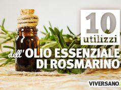 10 utilizzi dell'olio essenziale di rosmarino su pelle e capelli