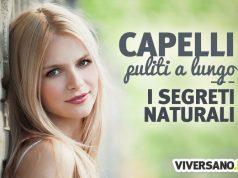 Rimedi naturali per avere capelli puliti a lungo