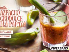 Gazpacho agrodolce alla papaya