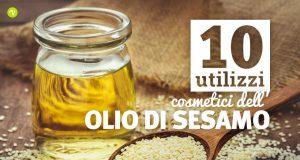 10 utilizzi dell'olio di sesamo per pelle e capelli