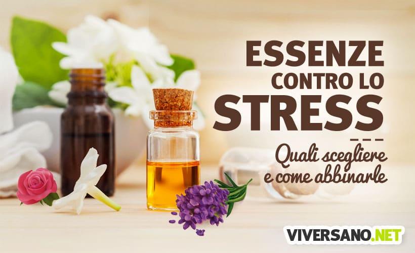 Oli Essenziali Per Combattere Stress E Ansia Quali Sono E Come Si Usano