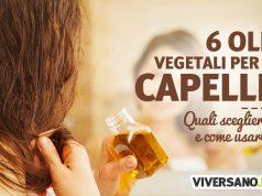 6 oli per capelli: guida alle proprietà e all'uso