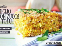 Ricetta con miglio o grano saraceno tofu e zucca