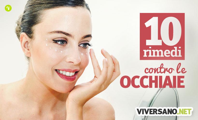 10 rimedi naturali per eliminare le occhiaie