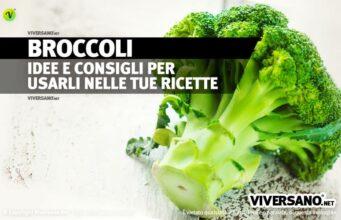 Come cucinare i broccoli: cottura, idee e preparazioni