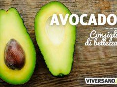 Le proprietà cosmetiche dell'avocado per pelle e capelli