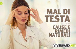 Mal di testa: cause e rimedi naturali per farlo passare