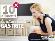 Gastrite 10 alimenti da evitare