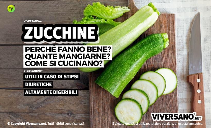 Zucchine: proprietà, benefici e controindicazioni