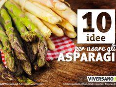 10 ricette con gli asparagi