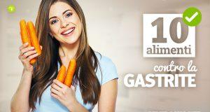 10 alimenti che aiutano contro la gastrite