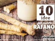 10 utilizzi del rafano in cucina