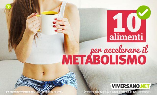 10 alimenti per attivare il metabolismo