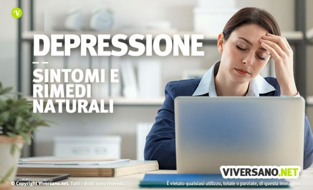 Depressione: cause, sintomi e rimedi naturali