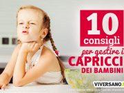 10 consigli per gestire i capricci dei bambini