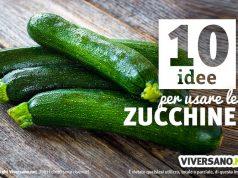 10 utilizzi delle zucchine in cucina
