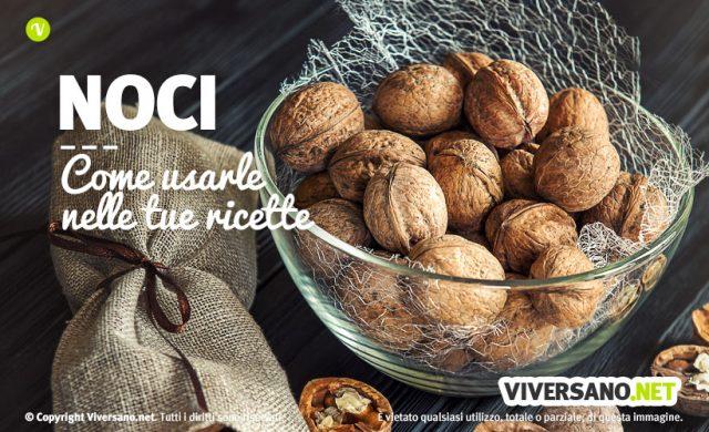 Come usare le noci in cucina: idee e abbinamenti
