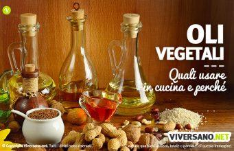 I migliori oli vegetali da usare in cucina
