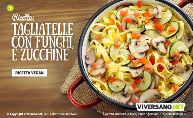 Ricetta tagliatelle funghi pomodori zucchine e timo