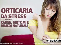 Orticaria da stress cause sintomi e rimedi naturali